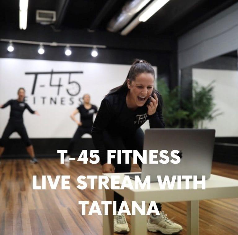 TATIANA'S FITNESS LIVE STREAM – 4/9/2020